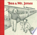 Bea and Mister Jones