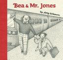 Bea and Mister Jones