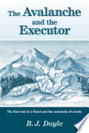 Free The Avalanche and the Executor Read Online