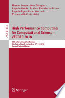 High Performance Computing for Computational Science     VECPAR 2018 Book