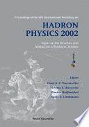 Hadron Physics 2002