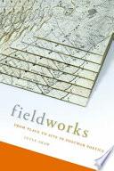 Fieldworks