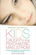 Kids Caught in the Psychiatric Maelstrom