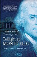 Twilight at Monticello