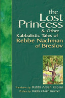 The Lost Princess   Other Kabbalistic Tales of Rebbe Nachman of Breslov