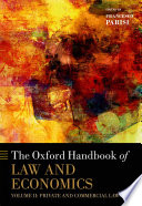 The Oxford Handbook of Law and Economics  : Volume 2: Private and Commercial Law
