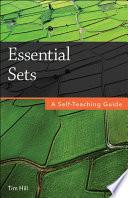 Essential Sets  : A Self-Teaching Guide