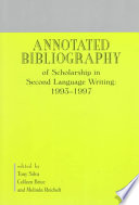 An Annotated Bibliography Of Scholarship In Second Language Writing 1993 1997