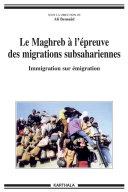 Pdf Le Maghreb à l'épreuve des migrations subsahariennes Telecharger