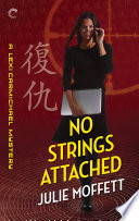 No Strings Attached  A Lexi Carmichael Mystery  Book Eight