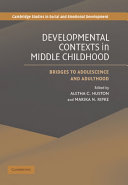 Developmental Contexts in Middle Childhood