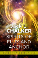 Spirits of Flux and Anchor