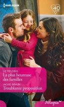 Pdf La plus heureuse des familles - Troublante proposition Telecharger