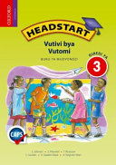 Books - Headstart Life Skills Grade 3 Learners Book (Xitonga) Headstart Vutivi bya Vutomi Giredi ya 3 Buku ya Mudyondzi   ISBN 9780195998405