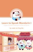 Learn to Speak Mandarin I