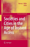Societies and Cities in the Age of Instant Access ebook