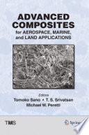 Advanced Composites for Aerospace  Marine  and Land Applications Book