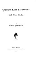 Castro s Last Sacrament and Other Stories