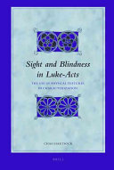 Sight and Blindness in Luke-Acts ebook
