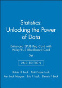 Statistics: Unlocking the Power of Data, 2e Enhanced EPUB Reg Card with WileyPLUS Blackboard Card Set