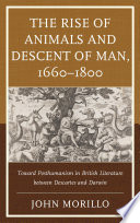 The Rise Of Animals And Descent Of Man 1660 1800