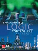 Programmable Logic Controllers: Industrial Control Pdf/ePub eBook