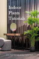 Indoor Plants Tutorials