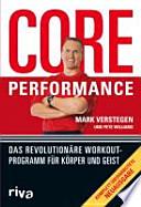 Core performance  : das revolutionäre Workout-Programm für Körper und Geist