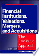 Financial Institutions  Valuations  Mergers  and Acquisitions Book