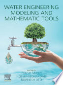 Water Engineering Modeling and Mathematic Tools Book
