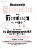 Kosmographische Nachrichten und Sammlungen auf das Jahr 1748