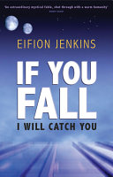 If You Fall I Will Catch You Book