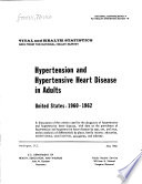 Hypertension and Hypertensive Heart Disease in Adults, United States, 1960-1962