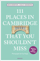 111 Places in Cambridge That You Shouldn t Miss