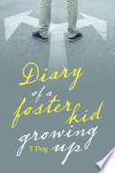 Diary Of A Foster Kid Growing Up