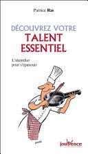 Découvrez votre talent essentiel
