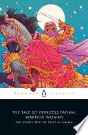 The Tale of Princess Fatima  Warrior Woman