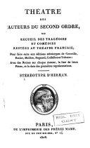 Théâtre des auteurs du second ordre, ou Recueil des tragédies et comédies restées au Théâtre Français