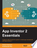 """App Inventor 2 Essentials"" by Felicia Kamriani, Krishnendu Roy"