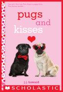 Pugs and Kisses: A Wish Novel Pdf/ePub eBook