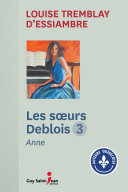 Pdf Les soeurs Deblois, tome 3 Telecharger