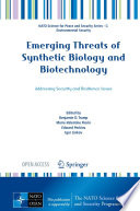 Emerging Threats of Synthetic Biology and Biotechnology