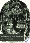 Tales from the Holly tree farm