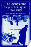 The Legacy of the Siege of Leningrad  1941   1995