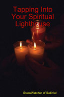 Tapping Into Your Spiritual Lighthouse