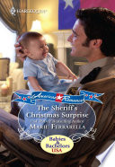 The Sheriff s Christmas Surprise  Mills   Boon Love Inspired   Forever  Texas  Book 1  Book