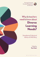 Why Do Teachers Need to Know About Diverse Learning Needs?