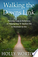 Walking the Downs Link