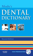 Mosby s Dental Dictionary