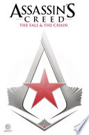 Assassin's Creed: The Fall & The Chain